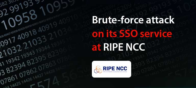 Brute-force attack on its SSO service at RIPE NCC